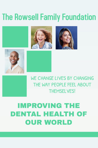 Rowsell Foundation - Dental Health